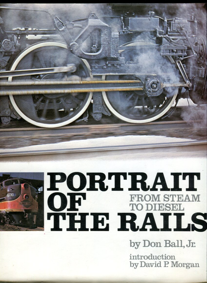 Image for Portrait of the Rails: From Steam to Diesel