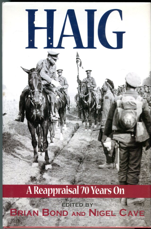 Image for Haig: A Reappraisal 70 Years On