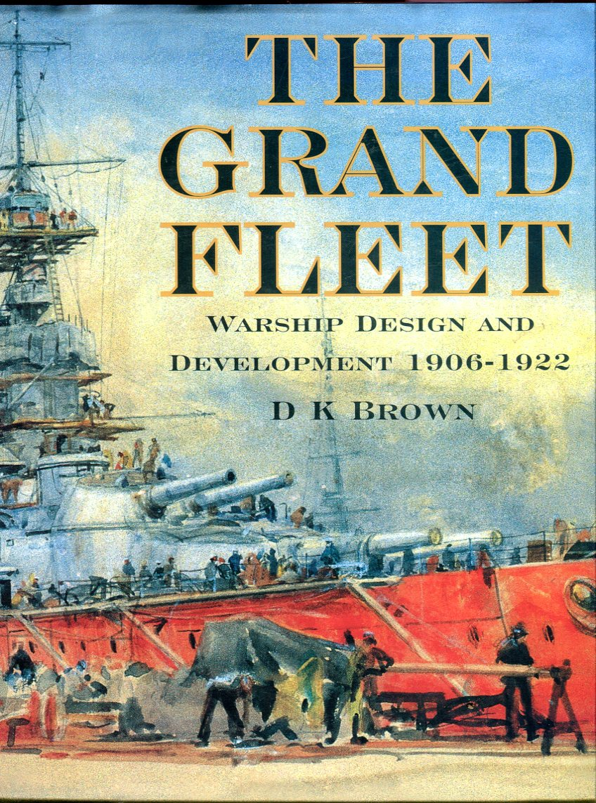 Image for The Grand Fleet: Warship Design and Development 1906-1922