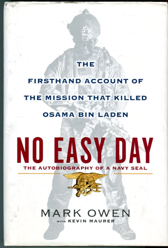 Image for No Easy Day: The Autobiography of a Navy SEAL: The Firsthand Account of the Mission That Killed Osama Bin Laden