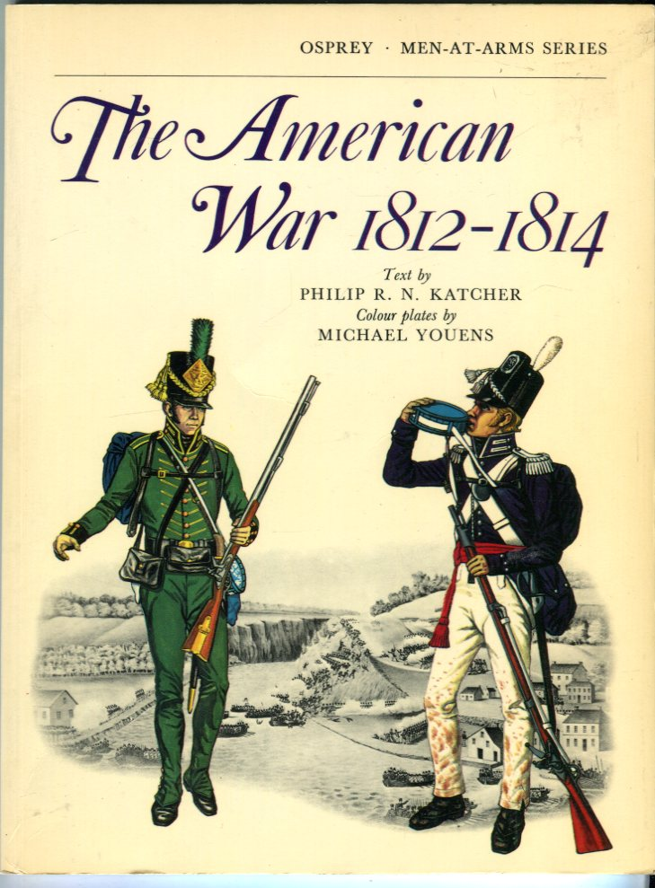 Image for The American War 1812-1814 (Osprey Men-at-Arms Series)