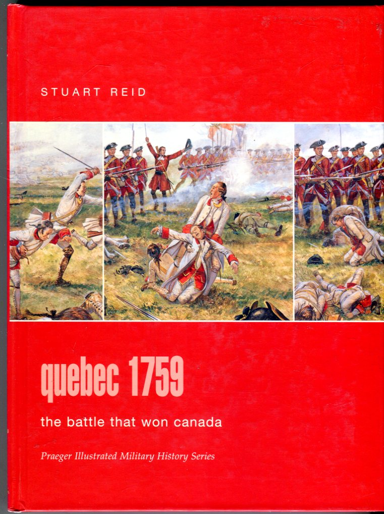 Image for Quebec 1759: The Battle That Won Canada (Praeger Illustrated Military History Series)