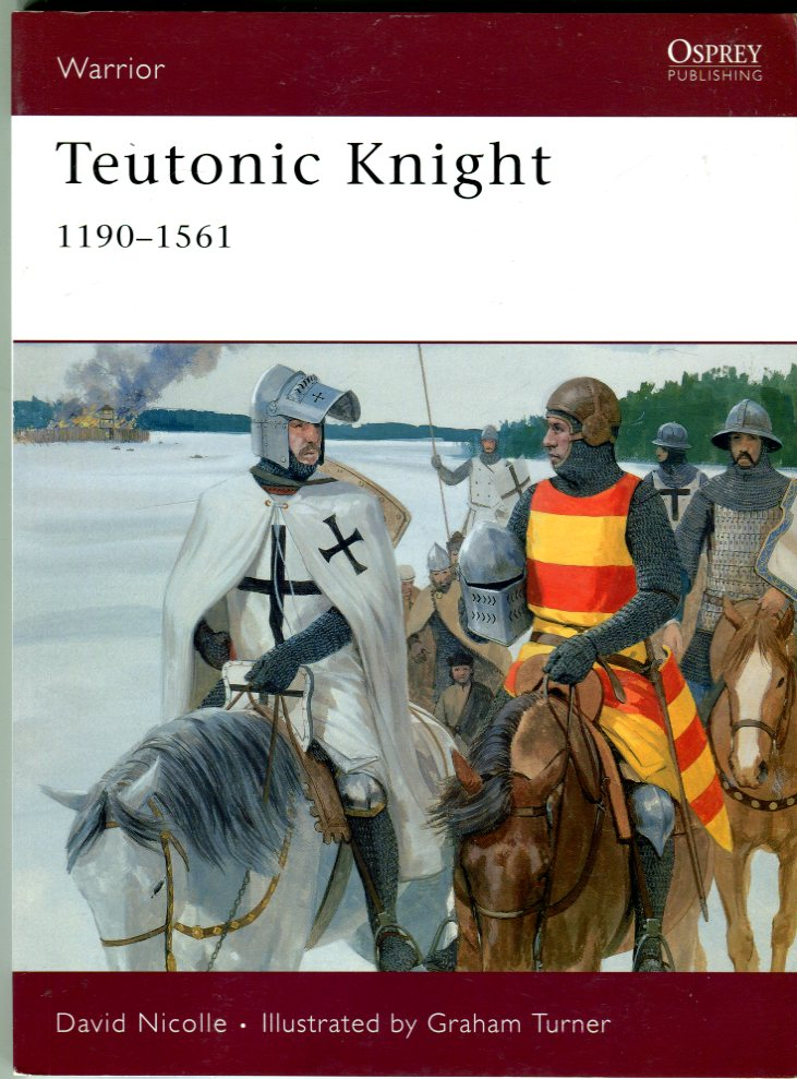Image for Teutonic Knight 1190-1561 (Osprey Warrior Series No. 124)