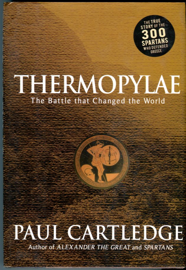 Image for Thermopylae: The Battle That Changed the World