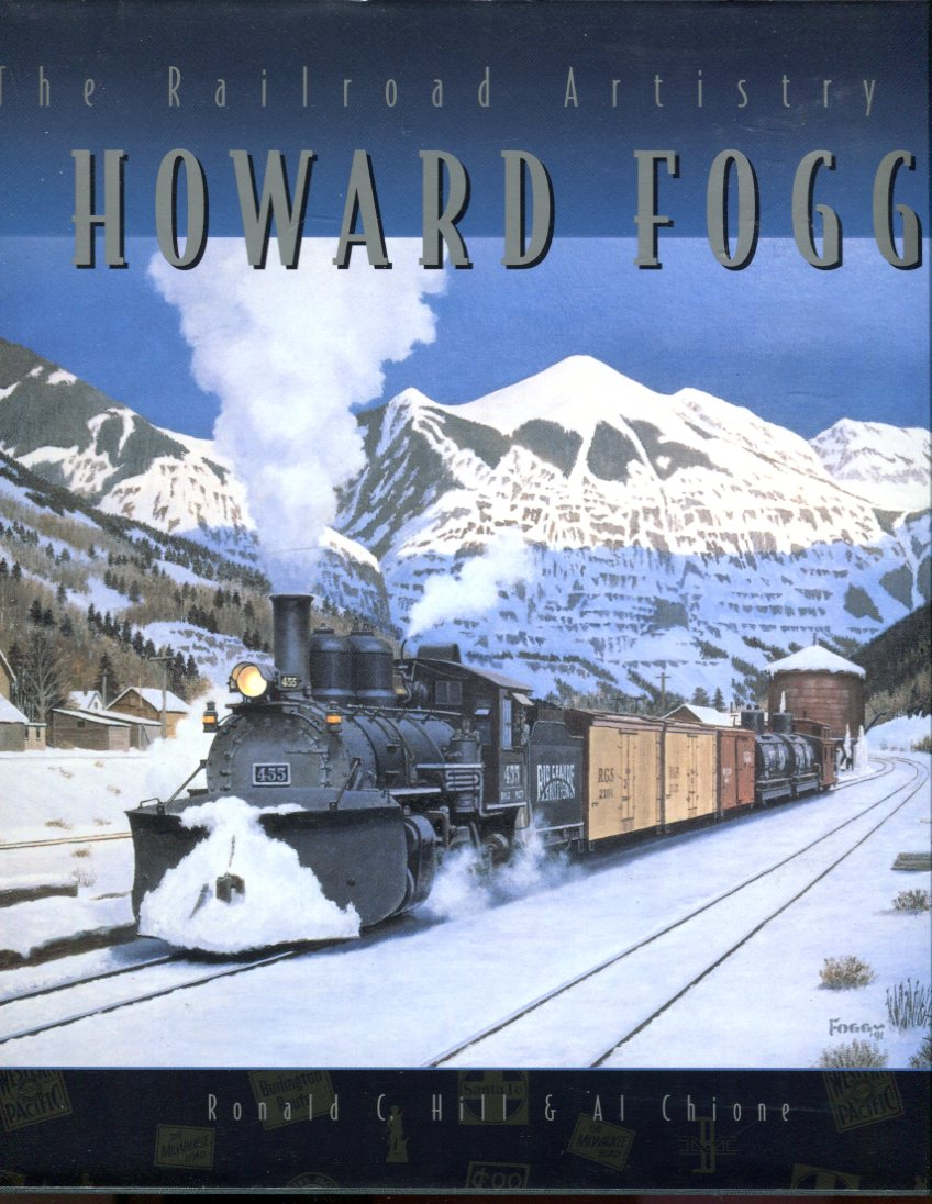 Image for The Railroad Artistry of Howard Fogg
