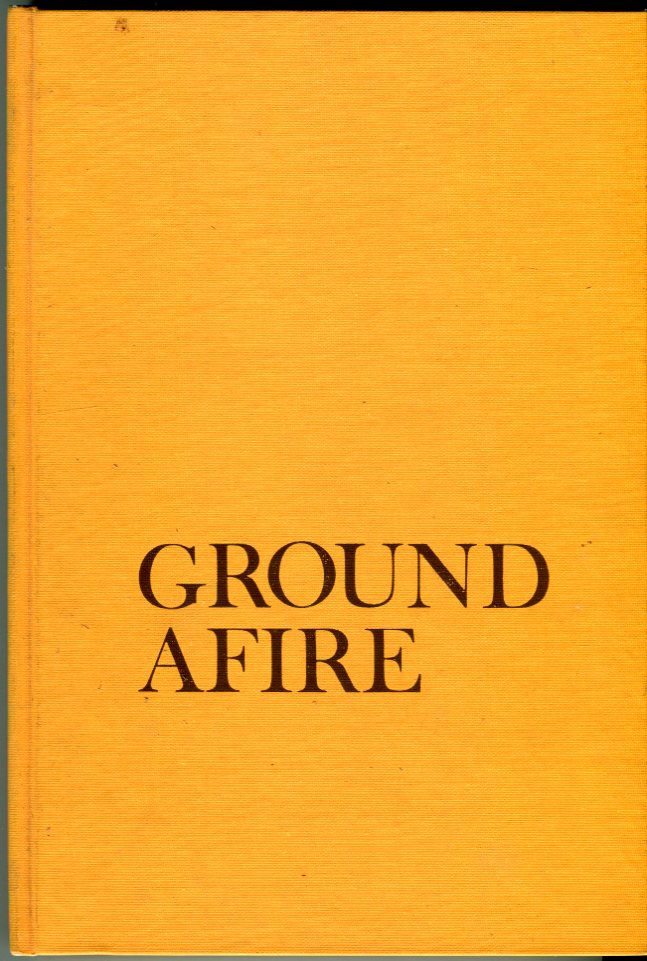 Image for Ground Afire: The Story of the Death Valley National Monument