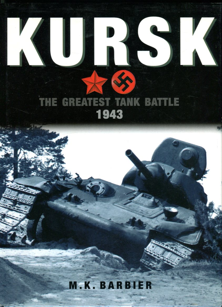 Image for Kursk: The Greatest Tank Battle 1943