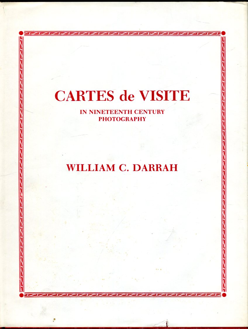 Image for Cartes de Visite in Nineteenth Century Photography
