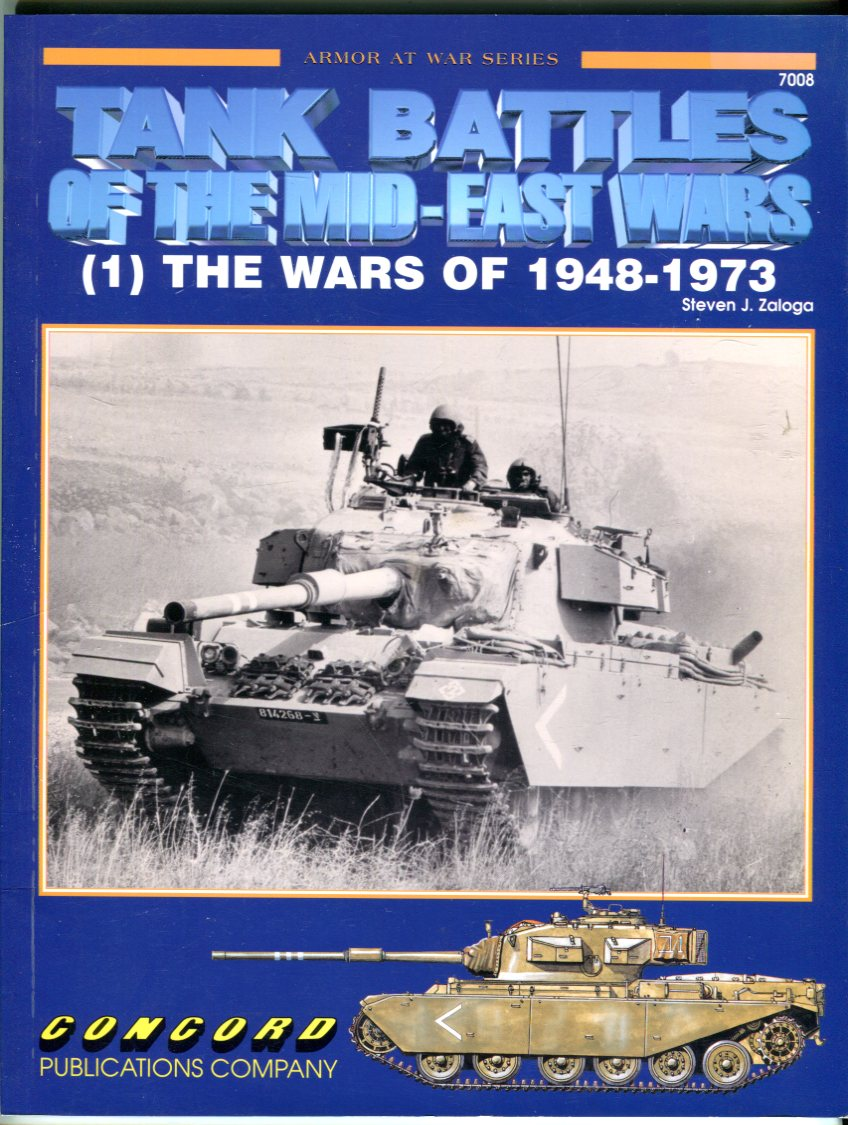 Image for Tank Battles of the Mid-East Wars (1): The Wars of 1948-1973 (Armor at War Series)