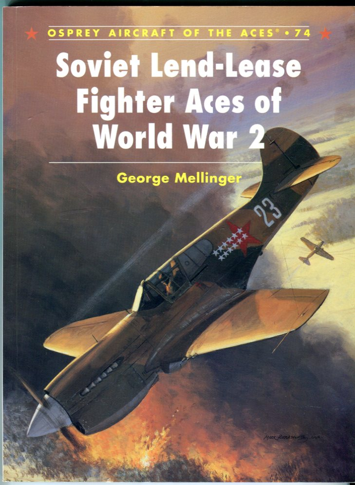 Image for Soviet Lend-Lease Fighter Aces of World War 2 (Osprey Aircraft of the Aces No. 74)