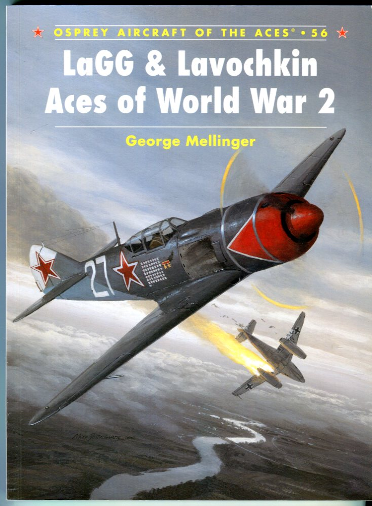 Image for LaGG & Lavochkin Aces of World War 2 (Osprey Aircraft of the Aces No. 56)