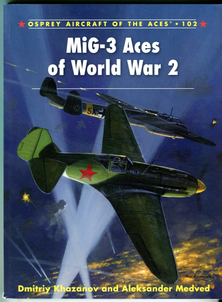 Image for MiG-3 Aces of World War 2 (Osprey Aircraft of the Aces No. 102)