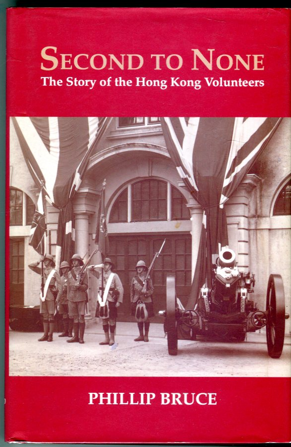 Image for Second to None: The Story of the Hong Kong Volunteers