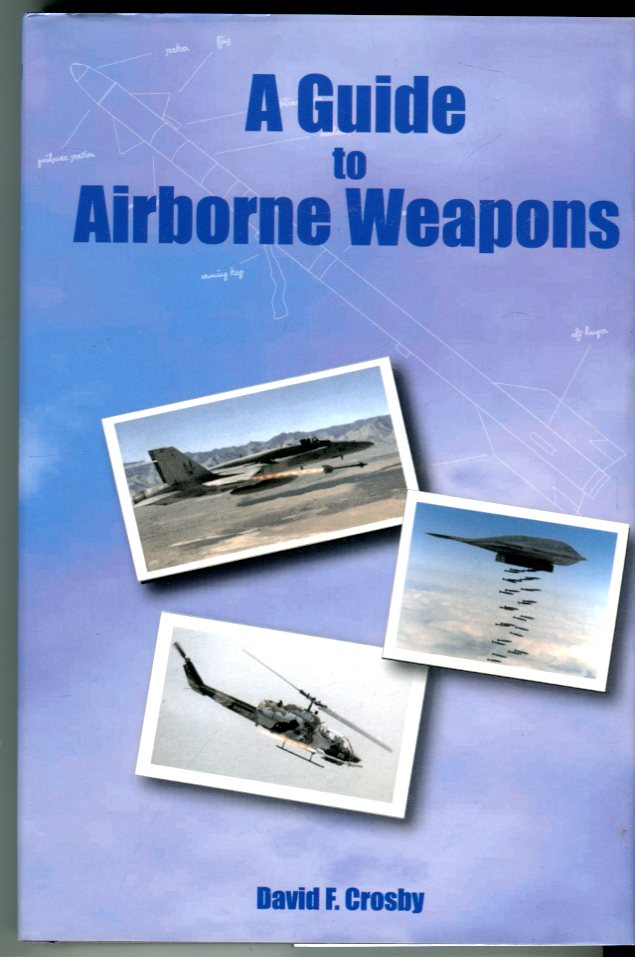 Image for A Guide to Airborne Weapons