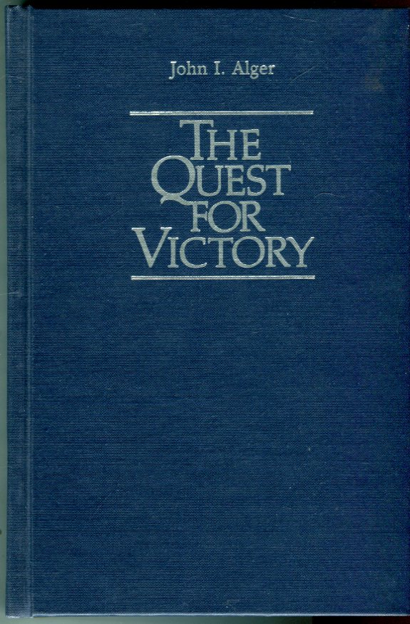 Image for The Quest for Victory: The History of the Principles of War (Contributions in Military History, Number 30)