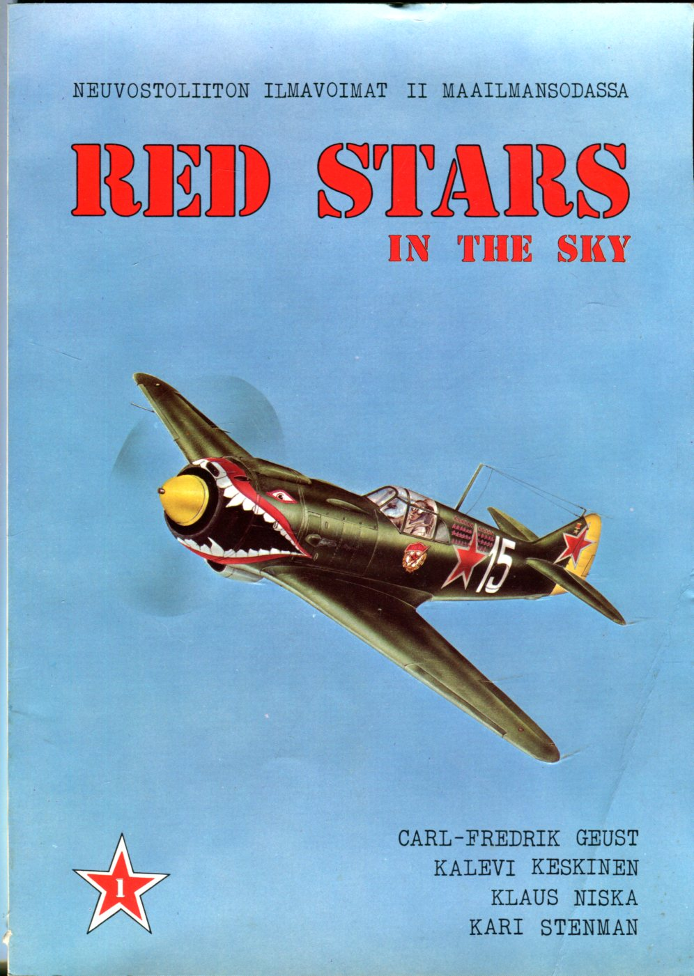 Image for Red Stars in the Sky: Soviet Air Force in World War Two (Neuvostoliiton Ilmavoimat II Maailmansodassa)