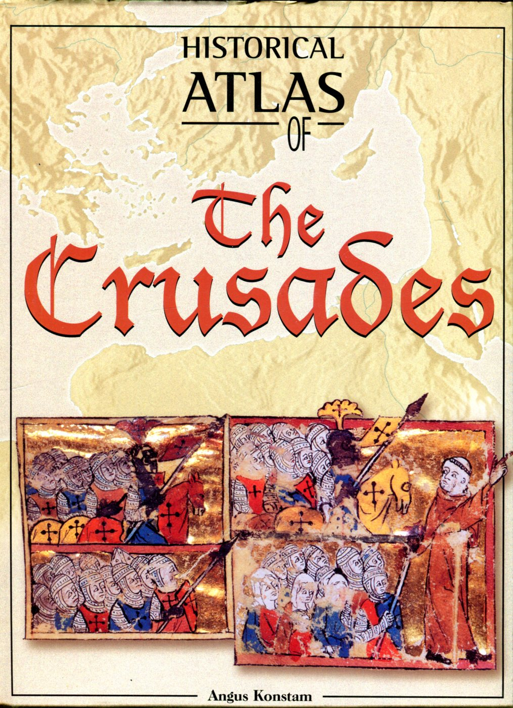 Image for Historical Atlas of the Crusades