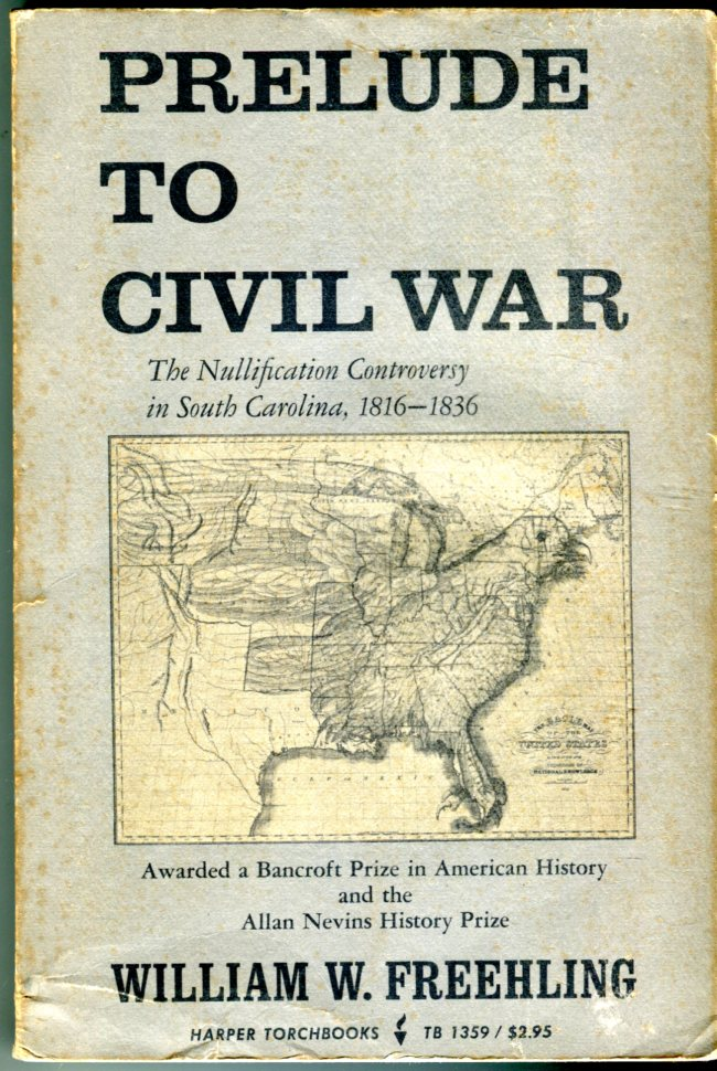 Image for Prelude to Civil War: The Nullification Controversy in South Carolina, 1816-1836 (Harper Torchbooks TB 1359)